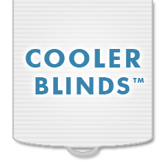 Cooler Blinds